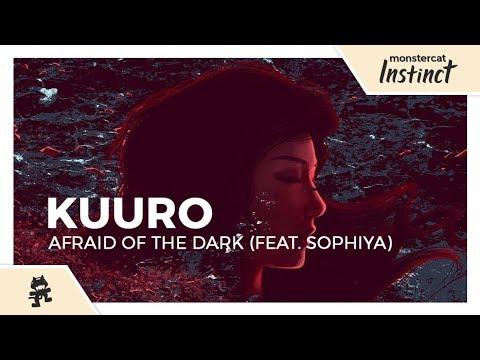 KUURO - Afraid of the Dark (feat  Sophiya) [Official Lyric Video