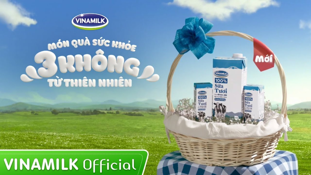 Quảng cáo Vinamilk – Món quà sức khỏe 3 KHÔNG từ thiên nhiên – Sữa tươi Vinamilk 100%