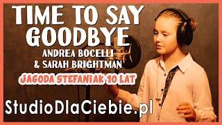 Time to say gooTime to Say Goodbye - S. Brightman & A. Bocelli (cover by Jagoda Stefaniak) #1498dbay