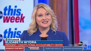 CAC's Elizabeth Wydra Discusses Impact of Kavanaugh Nomination on ABC's This Week