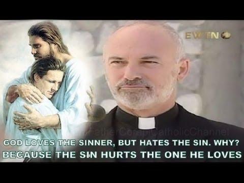 Fr. John Corapi ~ THE CATHOLIC FAMILY ~ Pt. 2: Sex: Sacred, Not Evil