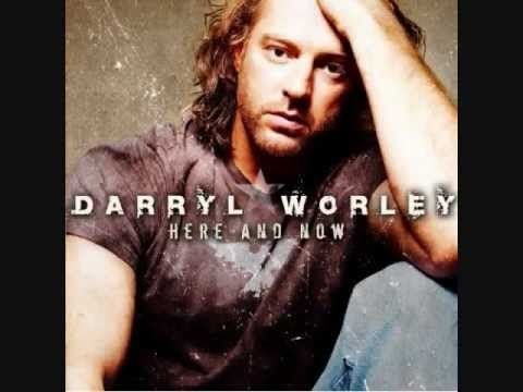 Darryl Worley Things I'll Never Do Again