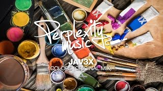 Jav3x - Colors (Original Mix) [PMW019]