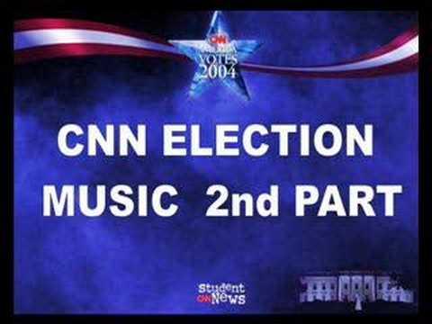 CNN ELECTION MUSIC SECOND PART
