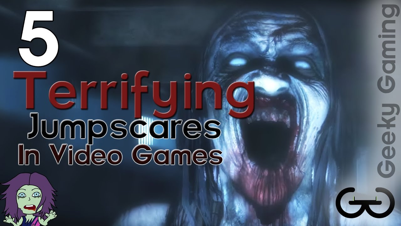 5 Terrifying Jumpscares In Video Games Horror Month 2016