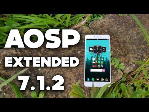 Aosp Extended 7.1.2 - Full Review | Best Android Custom Rom |