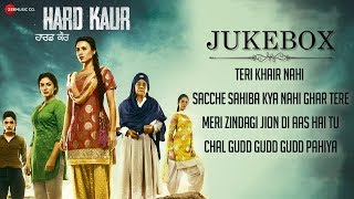 Hard Kaur Full Movie Audio Jukebox | Deana U, Drishti G, Nirmal R & Neet K | Aaman Trikha
