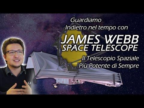 James Webb Telescope  - la nuova frontiera del tempo e dello spazio