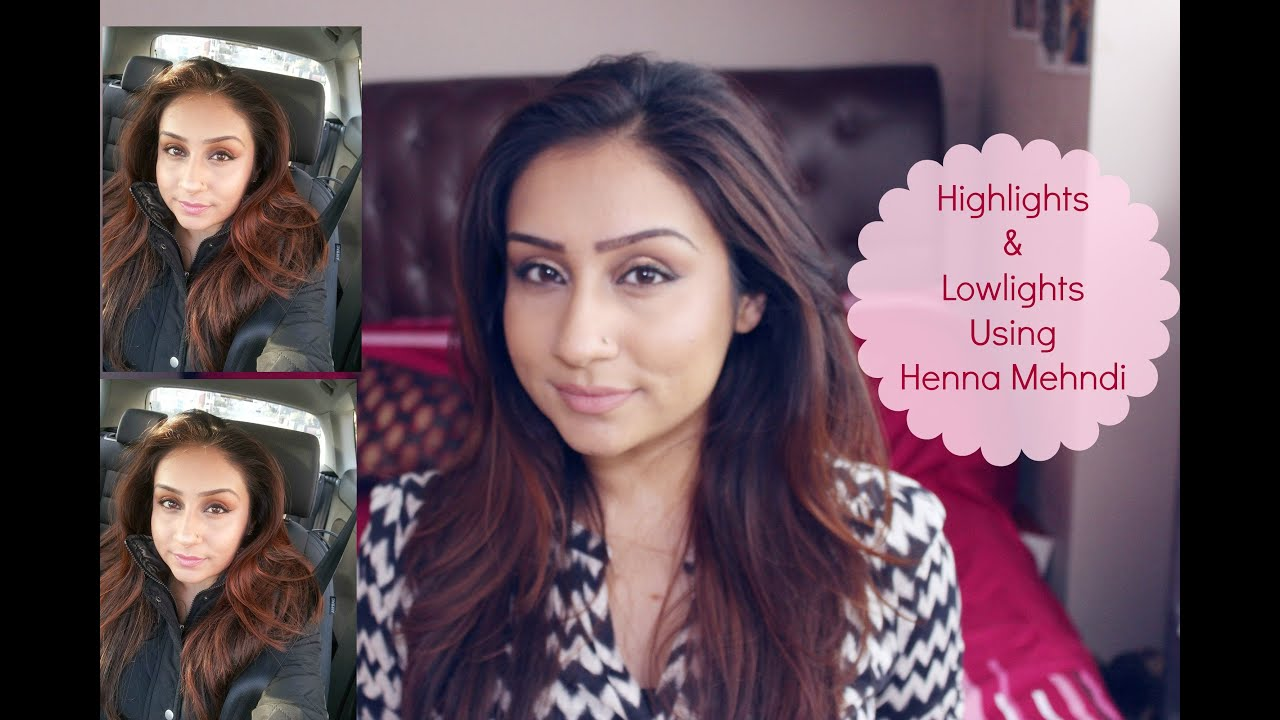 New Hair! Highlights lowlights using Henna Golden brown hair || Makeup ...