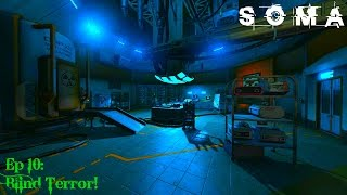 Blind Terror! |Ep 10| Soma