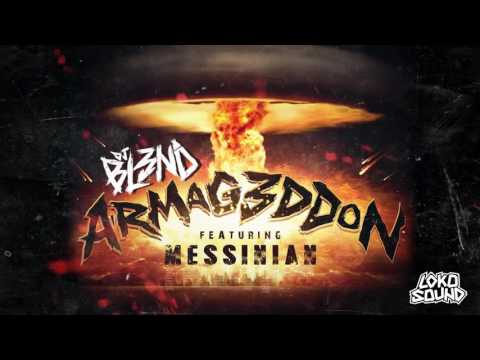 DJ BL3ND - Armageddon ft. Messinian (Official Audio)