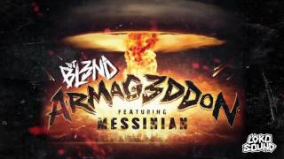 DJ BL3ND - Armageddon ft. Messinian (Official Audio) [LokoSound Records]