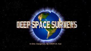 Deep Space Surveys - Ep. 10: Distant Worlds - Scouts (ft. CMDR Erimus)