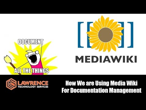 How We Are Using Media Wiki For Documentation Management