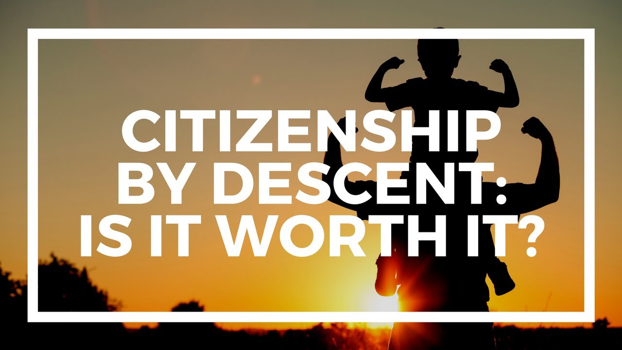 Citizenship by descent: the five best second passports through ancestry