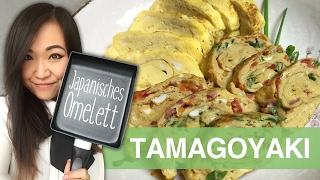 REZEPT: Tamagoyaki (Japanisches Omelett)