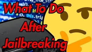 How to use a jailbreak ( What to do after you jailbreak PS3 ) PlayStation 3 Jailbreak