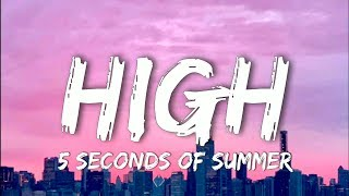 5 Seconds Of Summer - High (Lyrics)