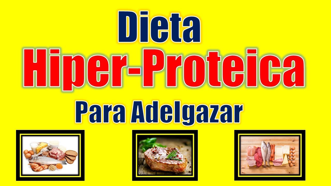 dieta hiperproteica para perder peso