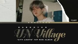 Gambar cover BAEKHYUN 백현 'UN Vilage' KAN/ROM/ENG Color Coded Lyrics (Night ver.)
