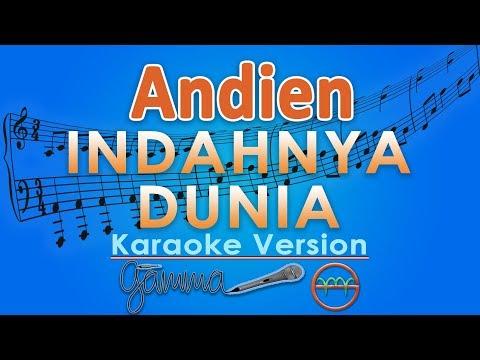 Andien - Indahnya Dunia (Karaoke Lirik Tanpa Vokal) by GMusic