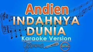 Andien - Indahnya Dunia (Karaoke) | GMusic