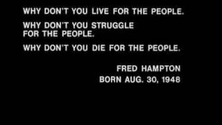 "Fred Hampton Speech: ""Why don"