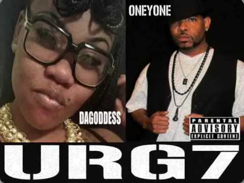 NEW DAGODDESS FT URG7 ONEYONE ''I KNOW''...