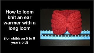 How to loom knit an ear warmer/turban for children -- super easy!
