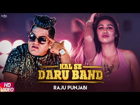 Raju Punjabi - Kal Se Daru Band | Haryanvi Songs Haryanavi | VR Bros | New Hindi Songs 2019