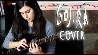 Gojira - Silvera - Guitar cover