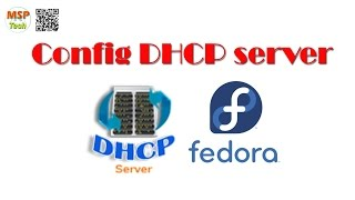 Config DHCP server to assign IP address dynamiclly in Fedora C15