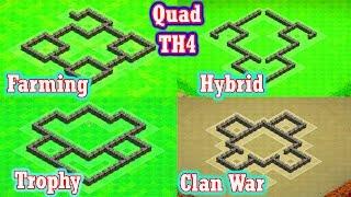 Town Hall 4 (ALL) Quad Speed Build   Trophy, Farming, Clan War, & Hybrid TH4 Base Designs