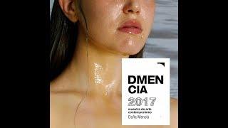 DMencia 2017, últimas exposiciones.