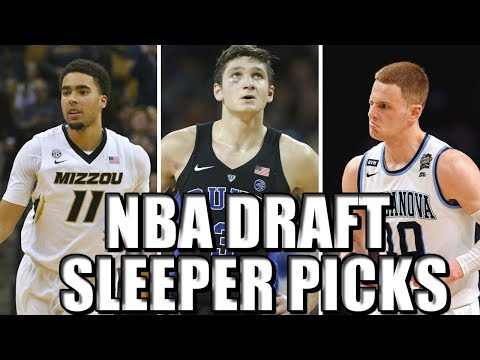 2018 NBA Draft: Top 7 SLEEPER PICKS! Grayson Allen! Jontay Porter!