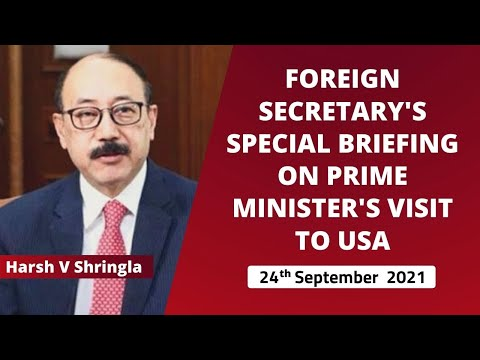 Foreign Secretary's special briefing on Prime Minister's visit to USA ( 24th September 2021 )