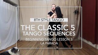 The Classic 5 Sequences Lesson 3: La Parada