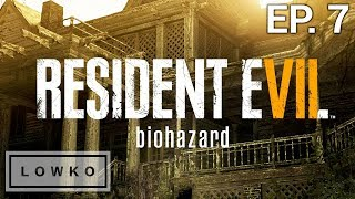 Let's Play Resident Evil 7: Biohazard with Lowko! (Ep. 7)