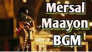 Mersal Theme Music | Mersal BGM  | mersal | vijay | Maayon BGM