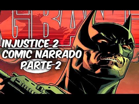 "INJUSTICE 2 COMIC NARRADO PARTE 2 ""Batman Vs El Escuadron Suicida"" @comics Tj"
