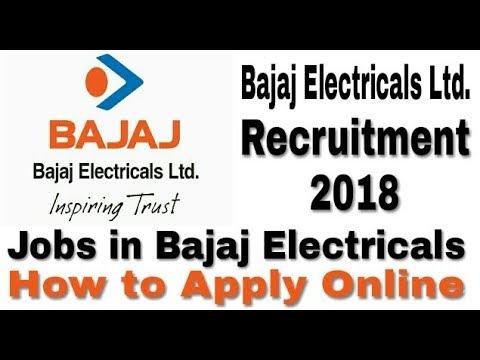 Bajaj Electricals Recruitment 2018 II Private Job 2018 II How to Apply Online II Learn Technical