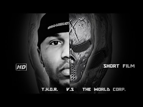 T.H.O.R. VS. The World Corp. - Short Film(Thriller, Drama, Comedy, Action, MCU)
