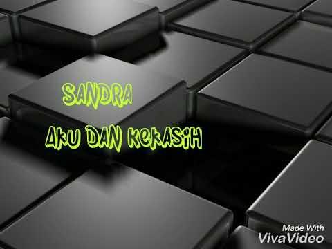 Sandra - Aku Dan Kekasih