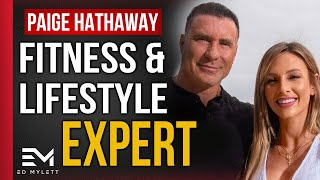 Paige Hathaway - Fitness Lifestyle Expert