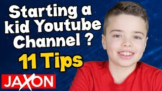 11 Tips on Starting a Kid Youtube Channel