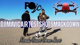 DJI Mavic Air Drone in the Nevada Desert Test Shot Smackdown Girl Fails