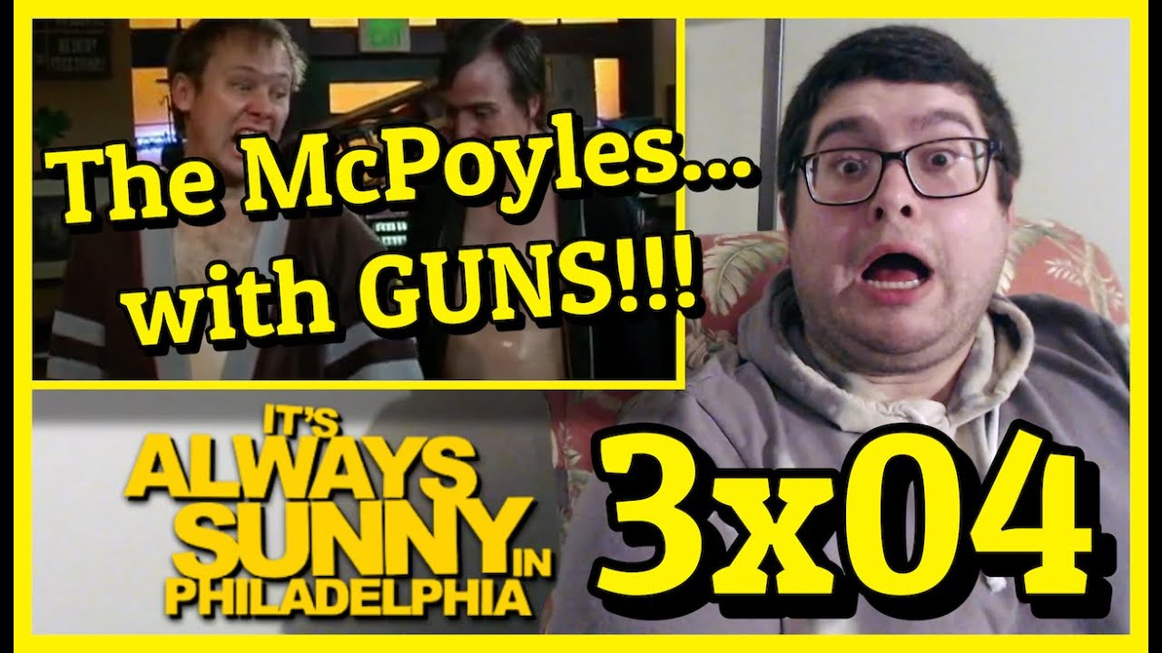 """Download It's Always Sunny in Philadelphia 3x04 """"The Gang Gets Held Hostage"""" Reaction"""