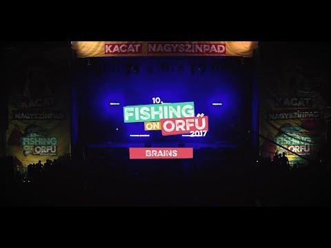Brains - Fishing on Orfű 2017 (Teljes koncert)