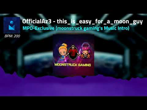 Officialaz3 This Is Easy For A Moon Guy Moonstruck Gaming S Music Intro Youtube