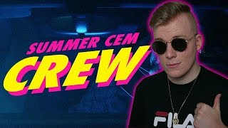 Summer Cem ` CREW ` [ official Video ] prod. by Mesh Reaction/Reaktion